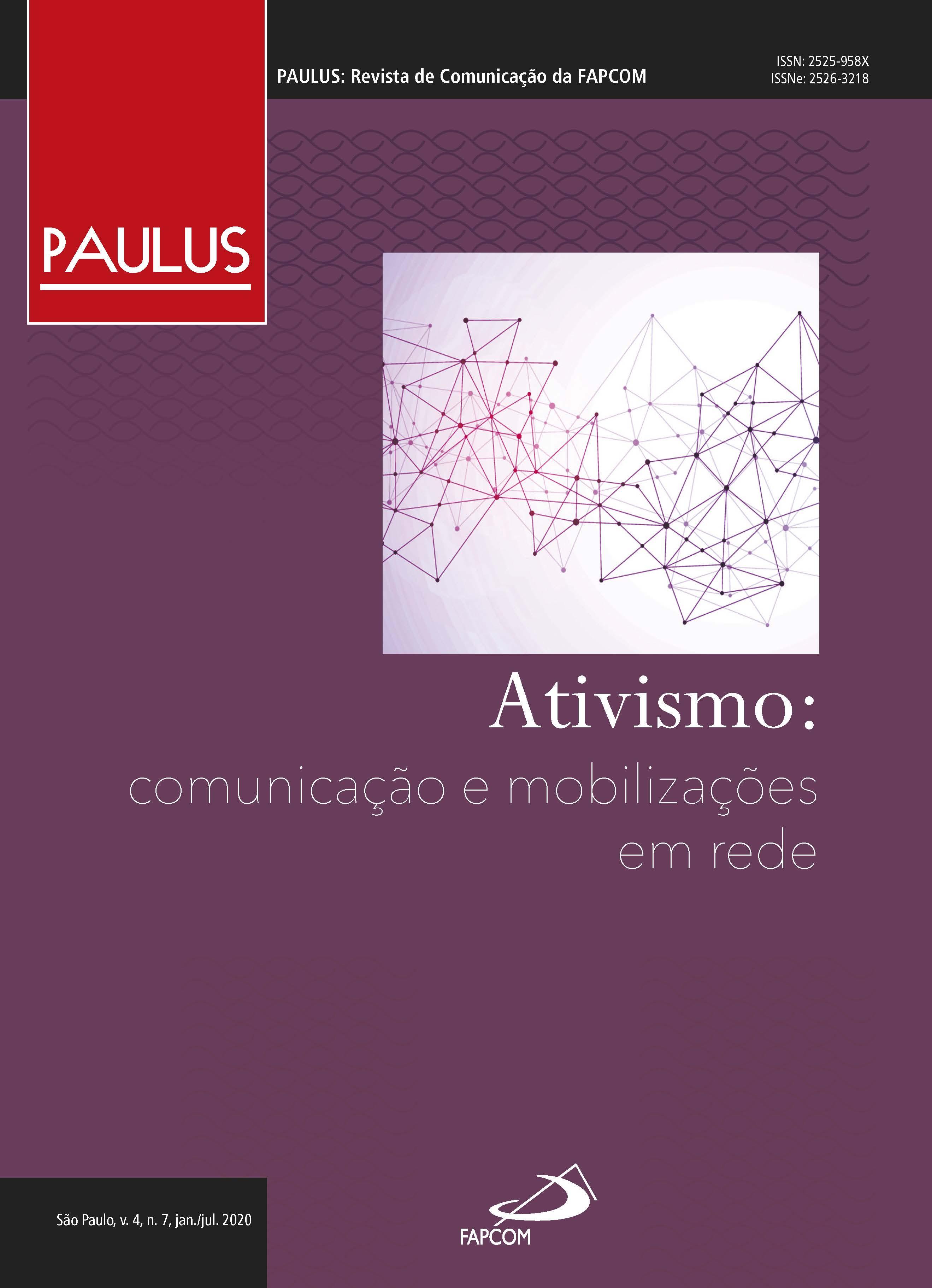 Visualizar v. 4 n. 7 (2020): Ativismo: Comunicação e mobilizações em rede