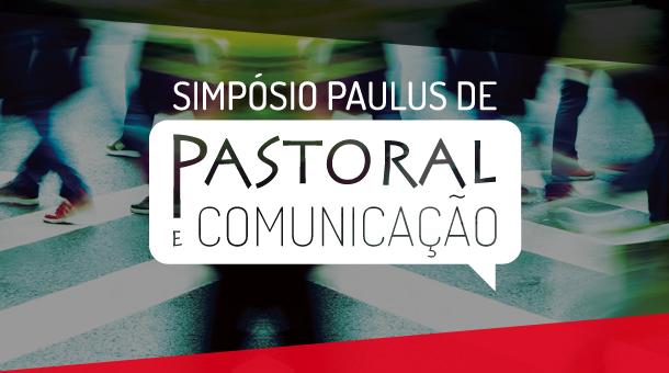 simposio-paulus-pastoral-comunicacao