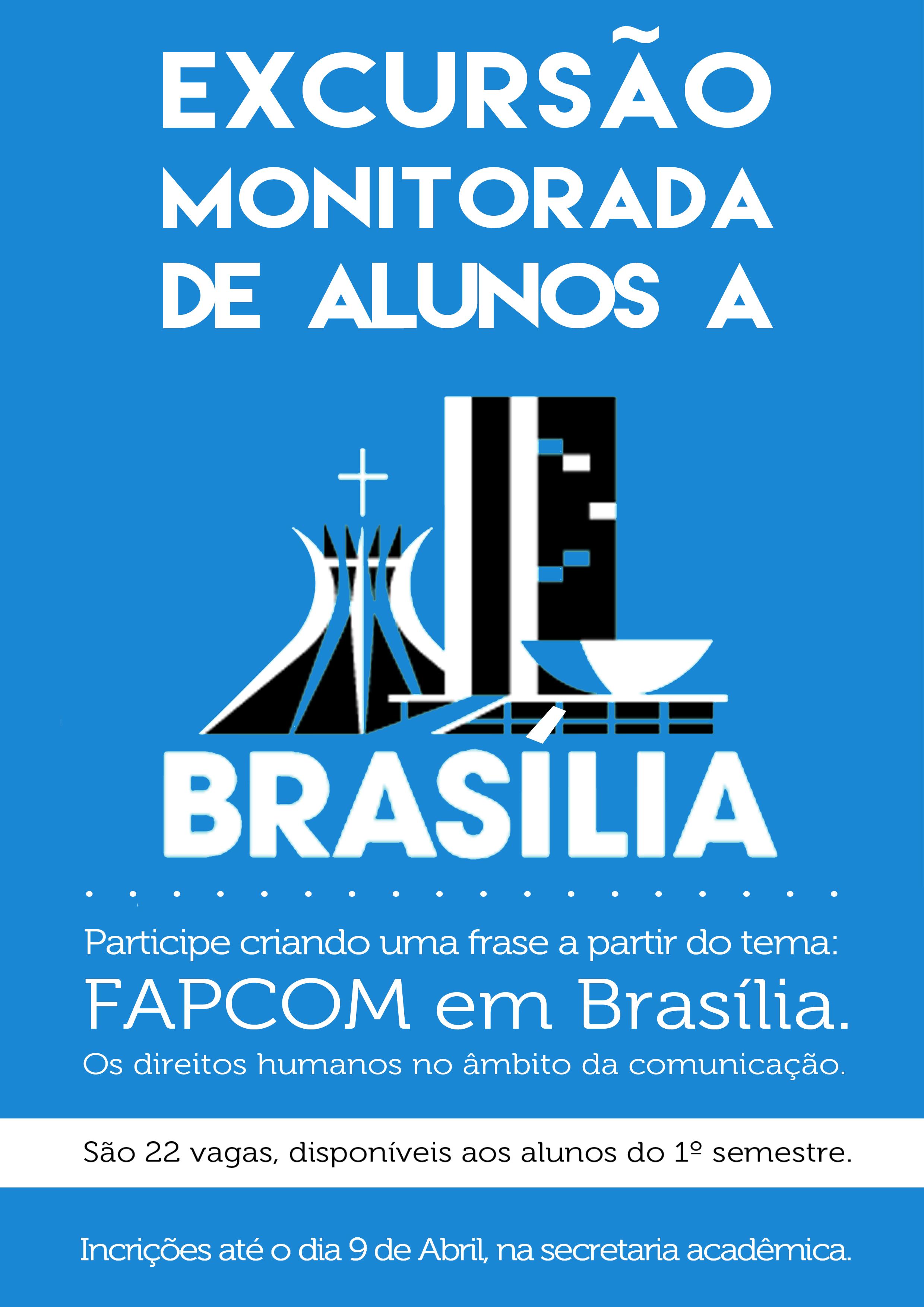 a5d500da4bf Excursão Monitorada de Alunos a Brasília. - FAPCOM