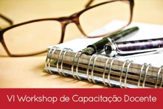 VI Workshop de Capacitação Docente