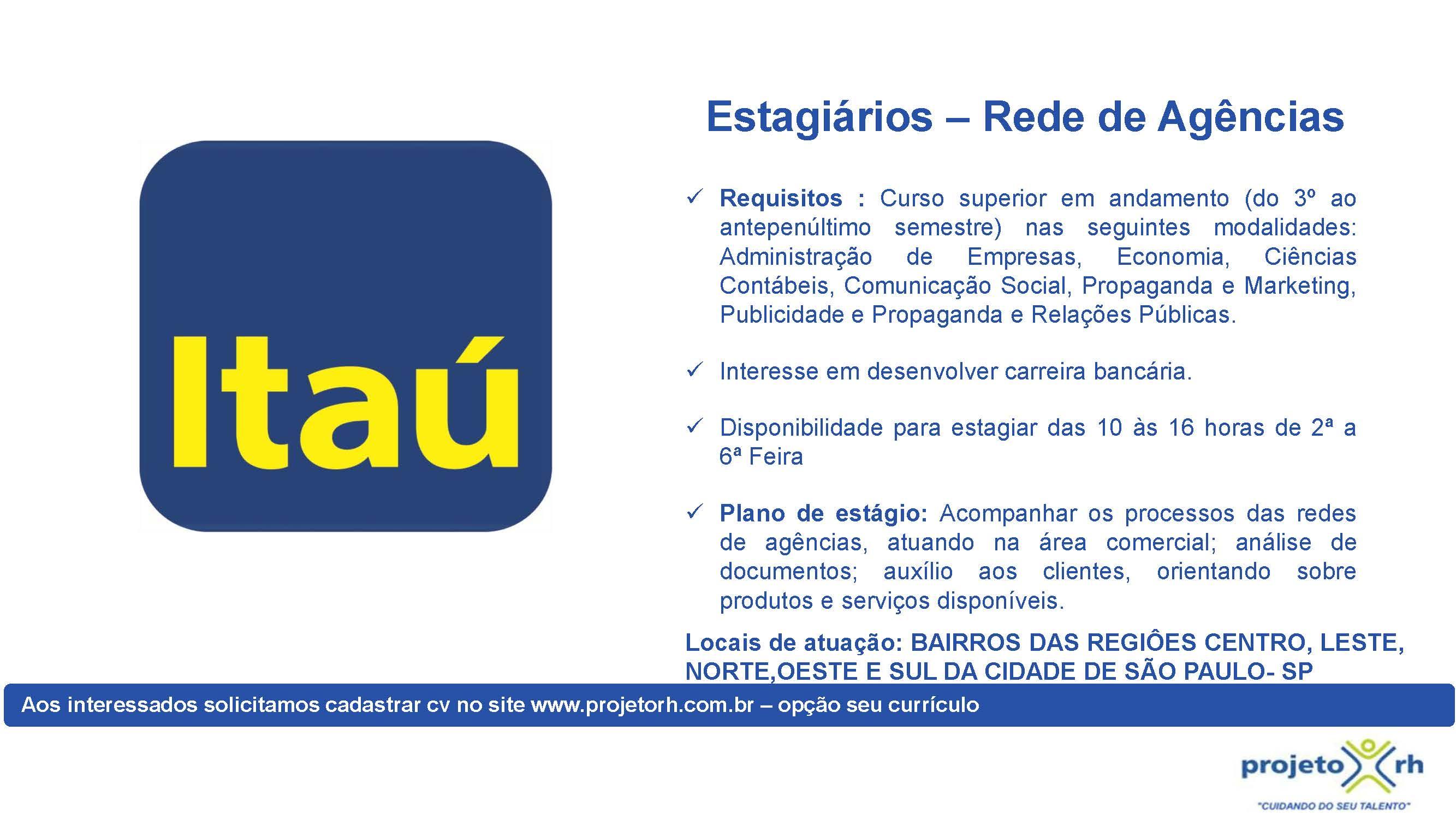 ESTAGIO -BAIRROS DAS REGIÕES CENTRO LESTE NORTE OESTE E SUL DA CIDADE DE SÃO PAULO-SP
