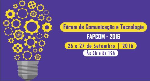Fórum de Comunicação e Tecnologia FAPCOM