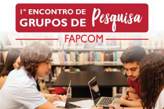 1º Encontro de Grupos de Pesquisa FAPCOM