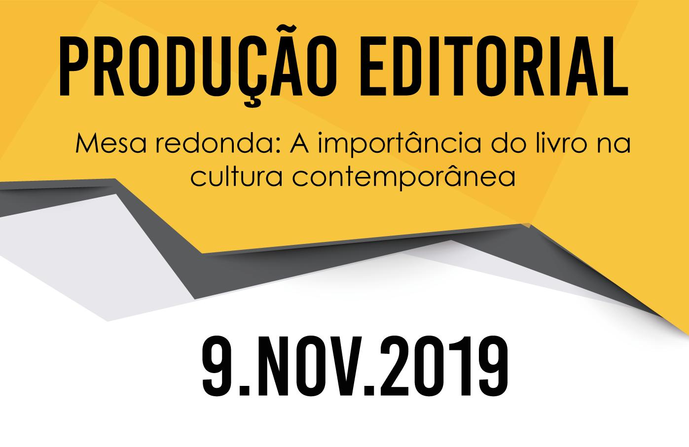 Mesa-redonda Produção Editorial